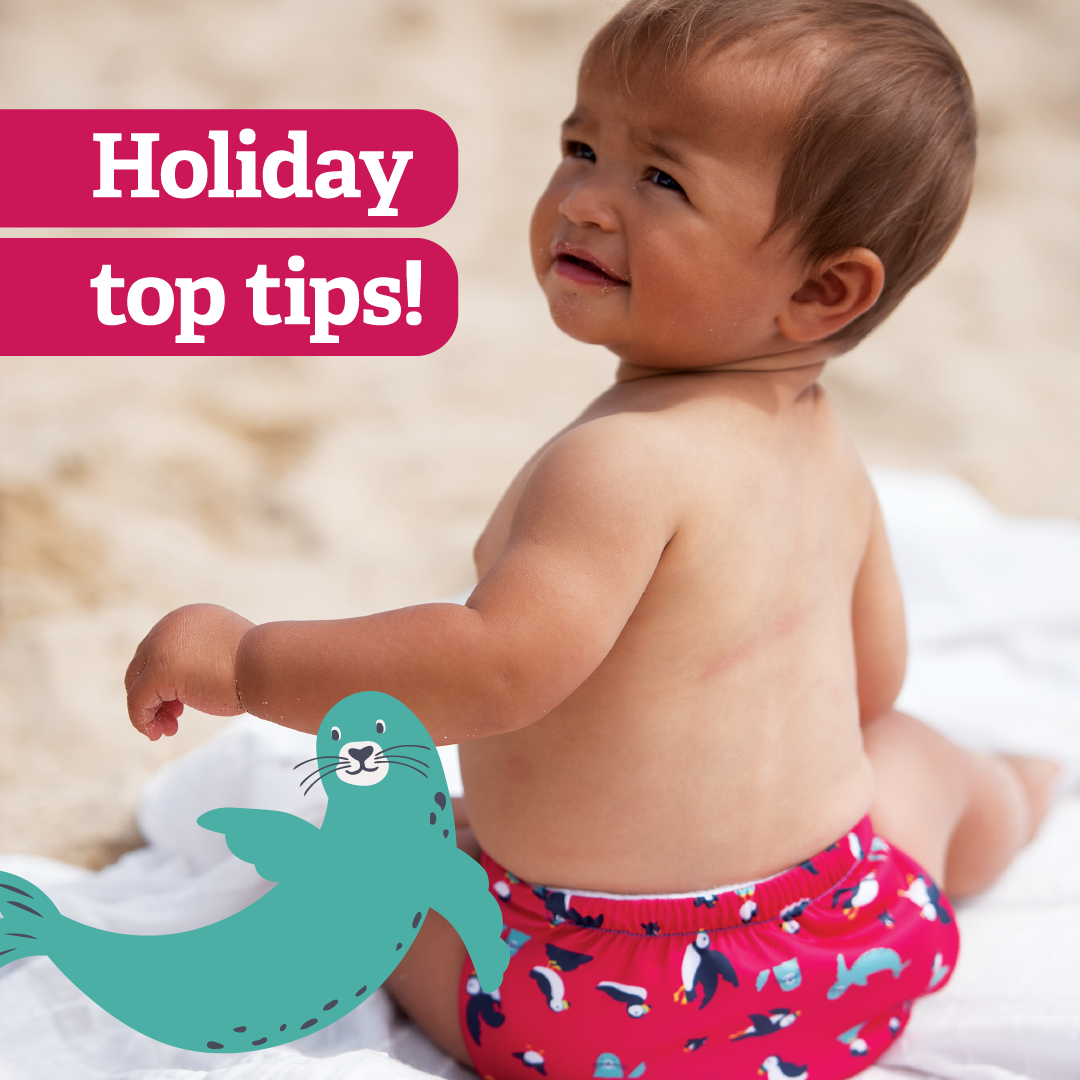 Holidaying with Baby top tips